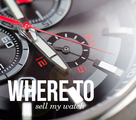 Where to Sell My Watch